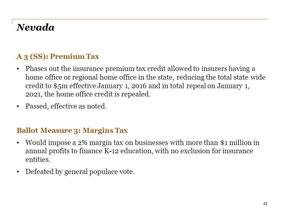 Nevada A 3 (SS): Premium Tax