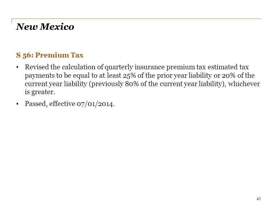 New Mexico S 56: Premium Tax
