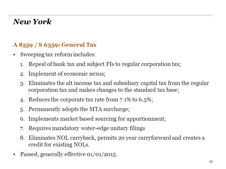 New York A 8559 / S 6359: General Tax Sweeping tax reform includes: