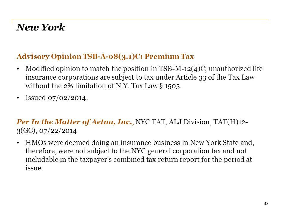 New York Advisory Opinion TSB-A-08(3.1)C: Premium Tax