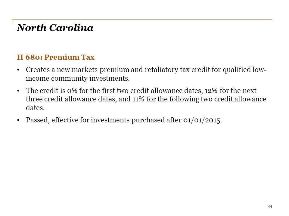 North Carolina H 680: Premium Tax