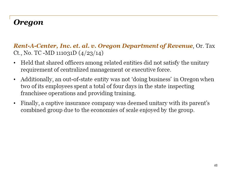 Date Oregon. Rent-A-Center, Inc. et. al. v. Oregon Department of Revenue, Or. Tax Ct., No. TC -MD 111031D (4/23/14)