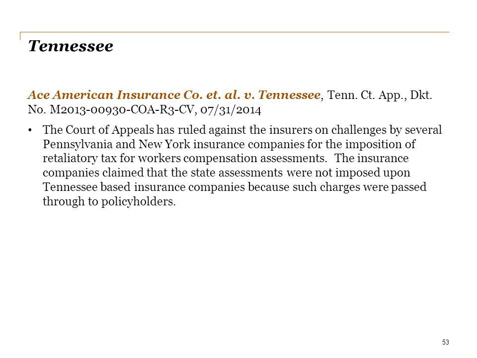 Date Tennessee. Ace American Insurance Co. et. al. v. Tennessee, Tenn. Ct. App., Dkt. No. M2013-00930-COA-R3-CV, 07/31/2014.