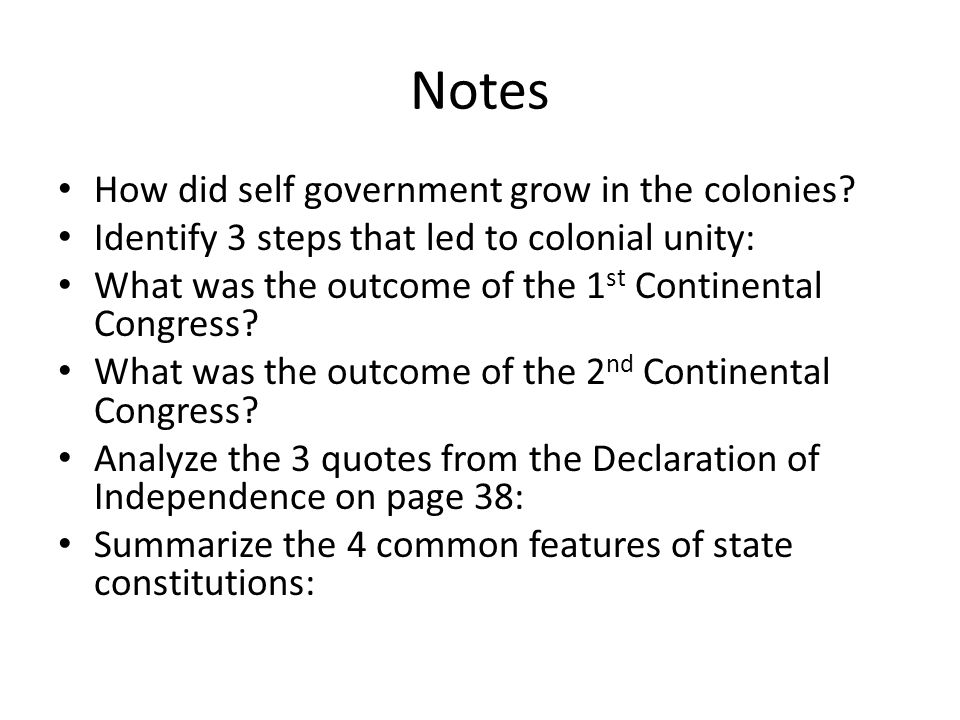 Notes How did self government grow in the colonies