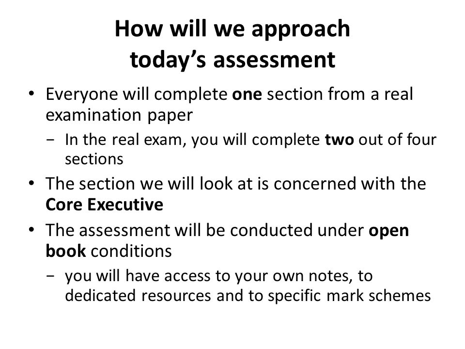 How will we approach today's assessment