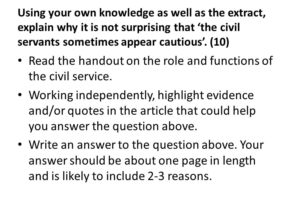 Read the handout on the role and functions of the civil service.