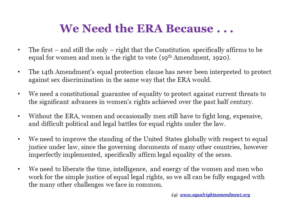 We Need the ERA Because . . .