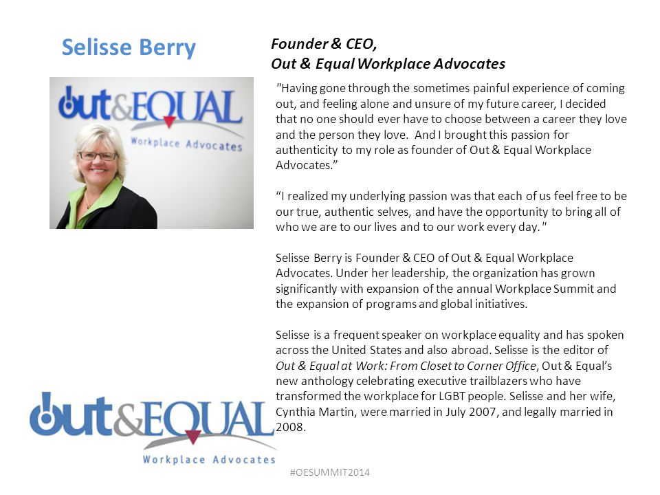 Selisse Berry Founder & CEO, Out & Equal Workplace Advocates