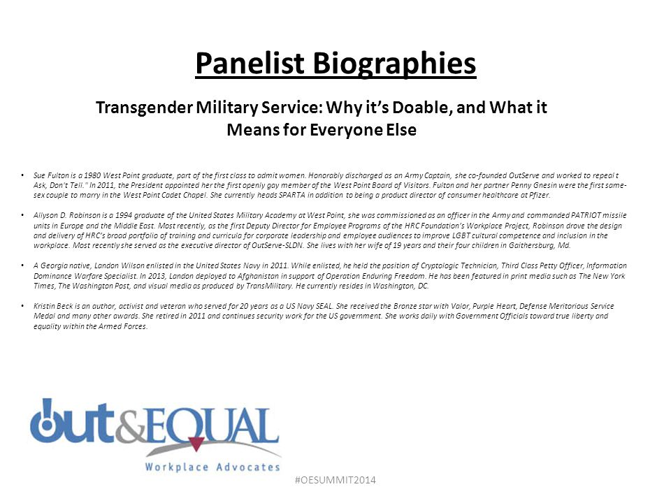 Panelist Biographies Transgender Military Service: Why it's Doable, and What it Means for Everyone Else.