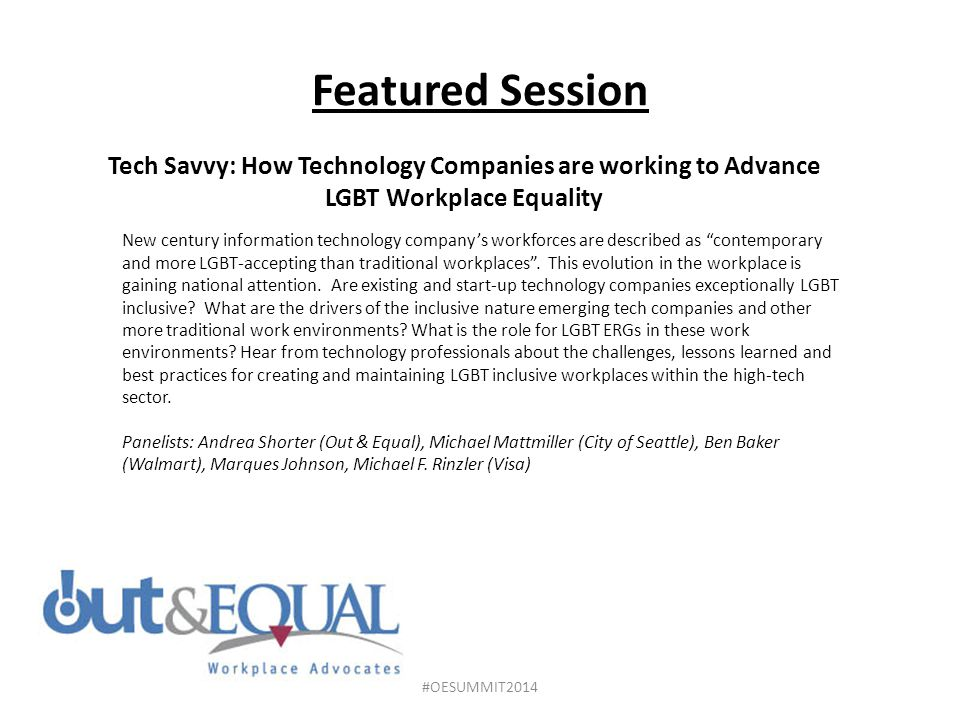 Featured Session Tech Savvy: How Technology Companies are working to Advance LGBT Workplace Equality.