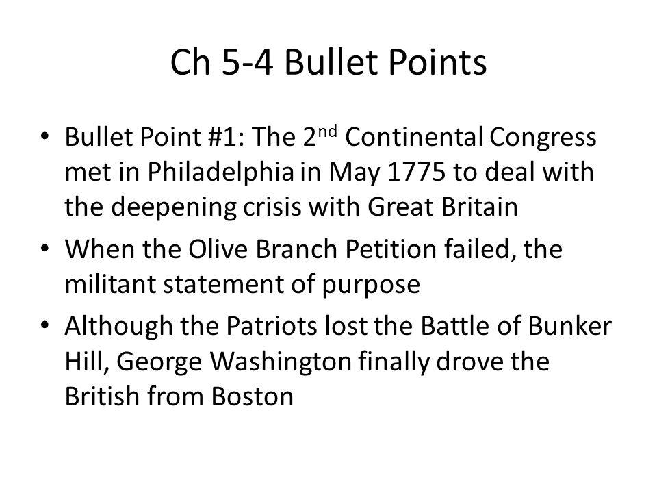 Ch 5-4 Bullet Points