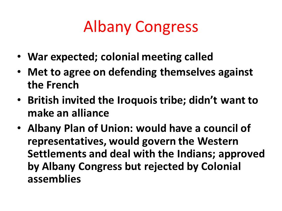 Albany Congress War expected; colonial meeting called