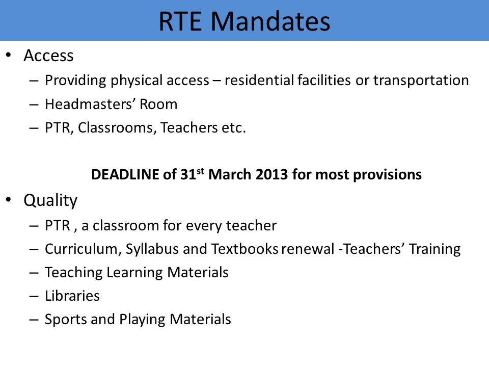 DEADLINE of 31st March 2013 for most provisions