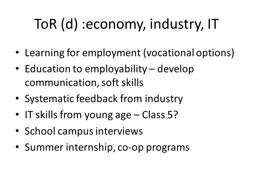 ToR (d) :economy, industry, IT