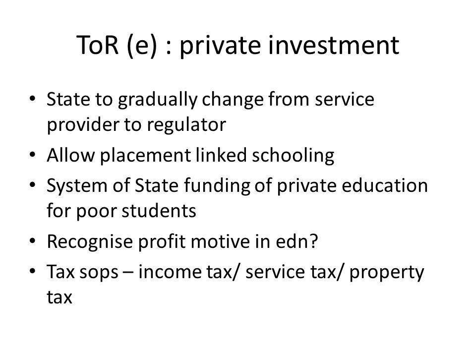 ToR (e) : private investment