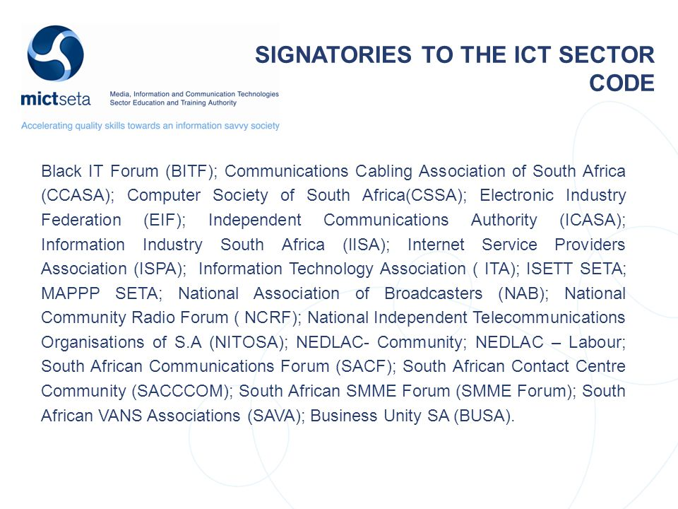 SIGNATORIES TO THE ICT SECTOR CODE