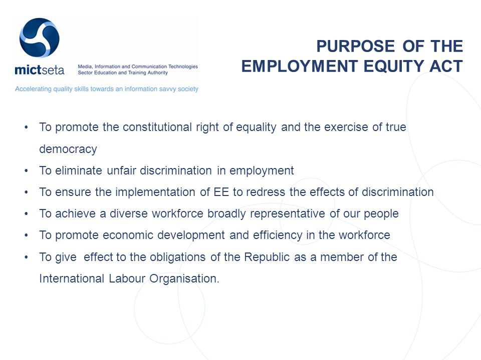 PURPOSE OF THE EMPLOYMENT EQUITY ACT