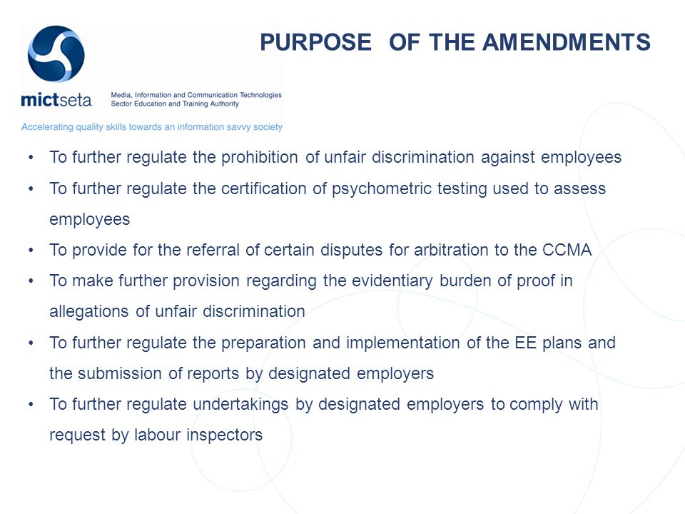 PURPOSE OF THE AMENDMENTS