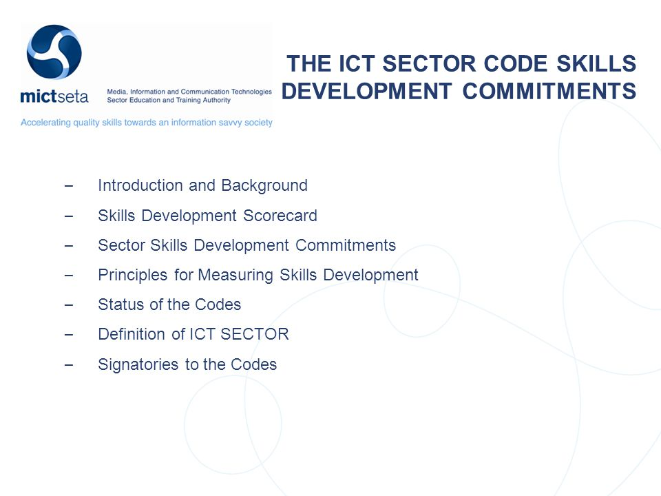 THE ICT SECTOR CODE SKILLS DEVELOPMENT COMMITMENTS