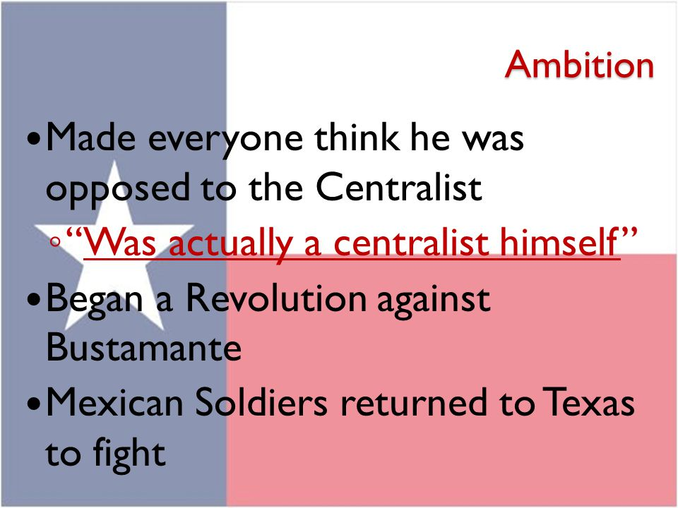 Made everyone think he was opposed to the Centralist