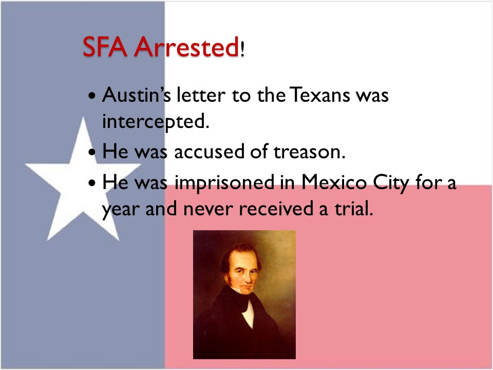 SFA Arrested! Austin's letter to the Texans was intercepted.