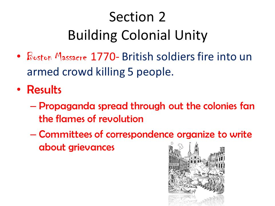 Section 2 Building Colonial Unity