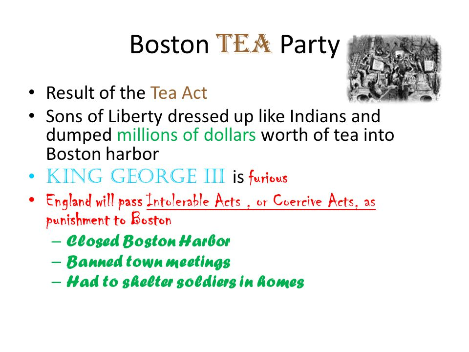 Boston Tea Party Result of the Tea Act