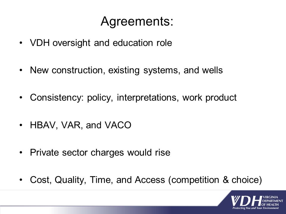 Agreements: VDH oversight and education role