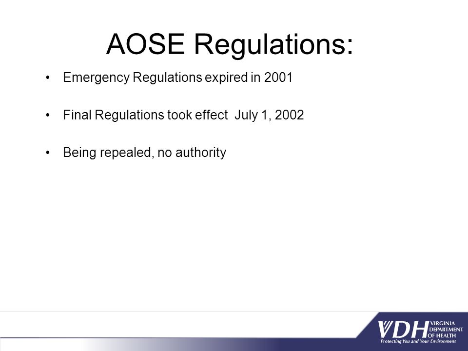 AOSE Regulations: Emergency Regulations expired in 2001