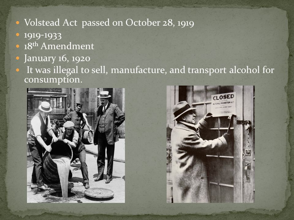 Volstead Act passed on October 28, 1919