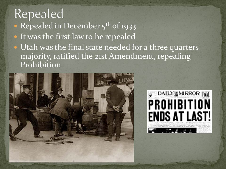 Repealed Repealed in December 5th of 1933