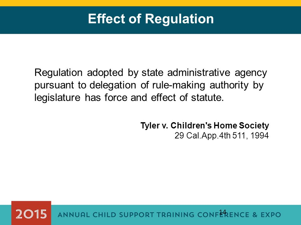 Effect of Regulation