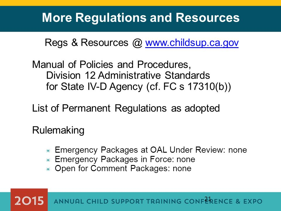 More Regulations and Resources