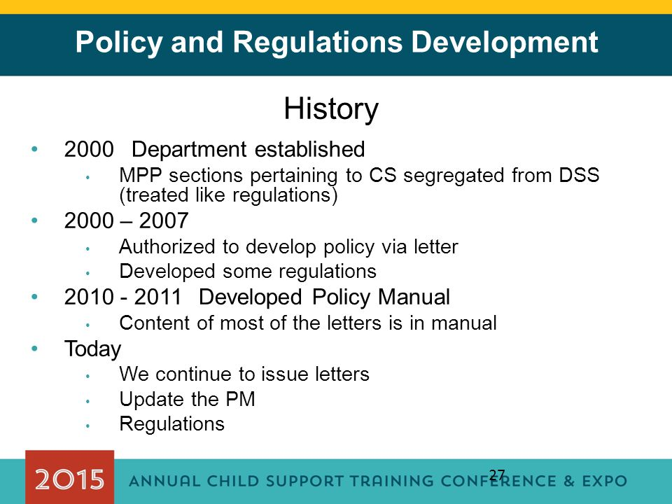 Policy and Regulations Development
