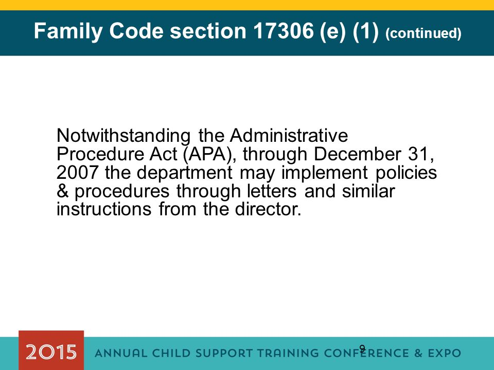 Family Code section 17306 (e) (1) (continued)