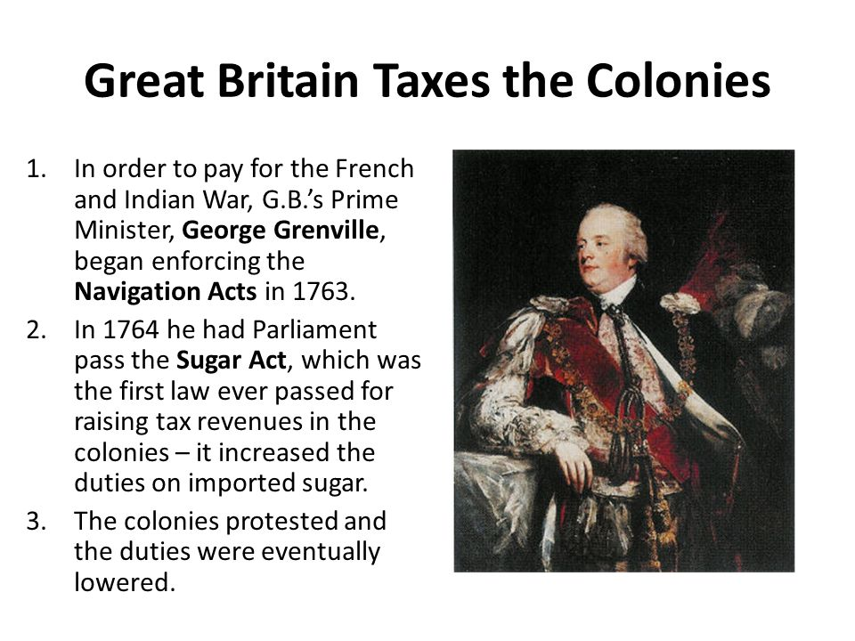Great Britain Taxes the Colonies