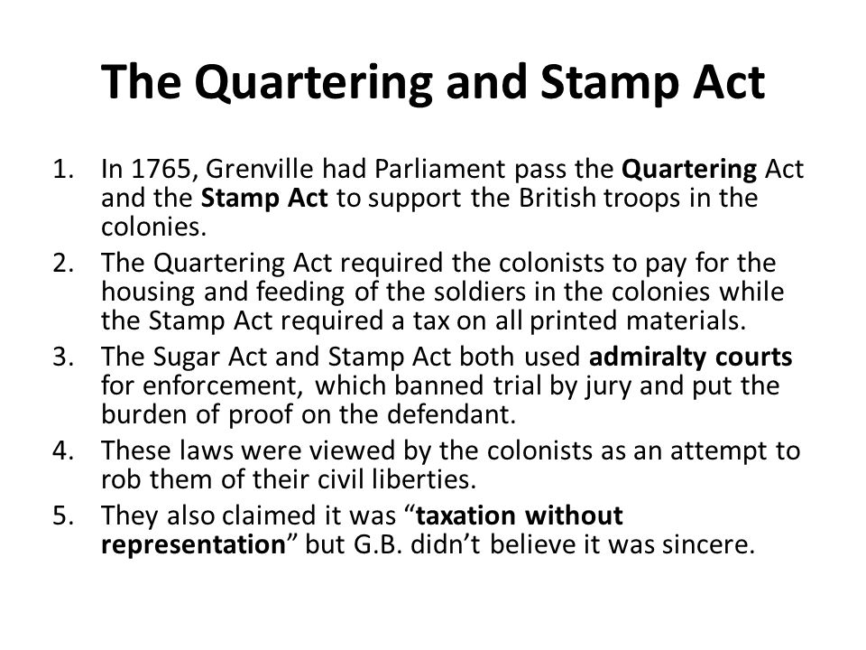 The Quartering and Stamp Act
