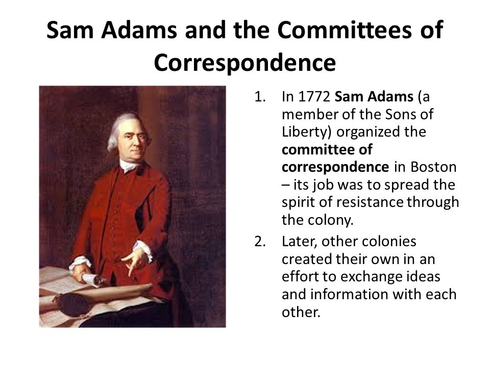 Sam Adams and the Committees of Correspondence