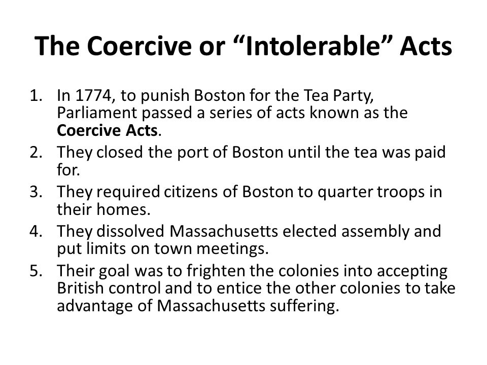 The Coercive or Intolerable Acts