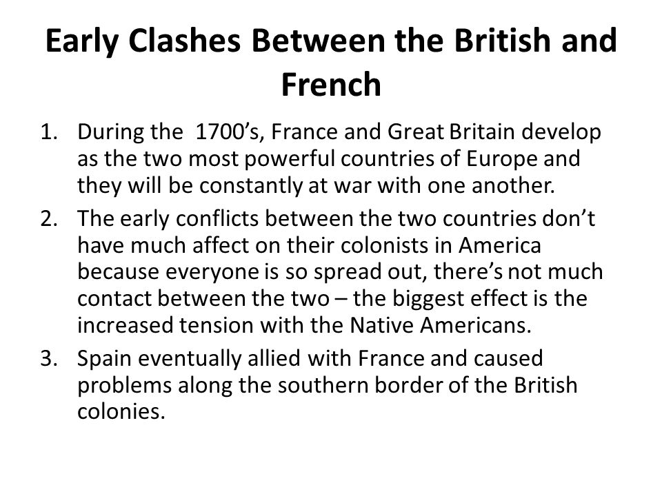 Early Clashes Between the British and French