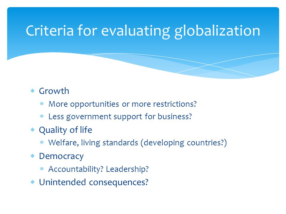 Criteria for evaluating globalization