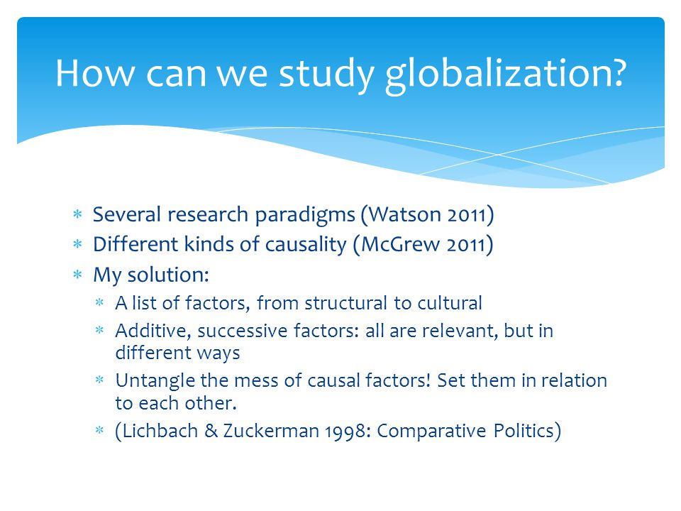 How can we study globalization