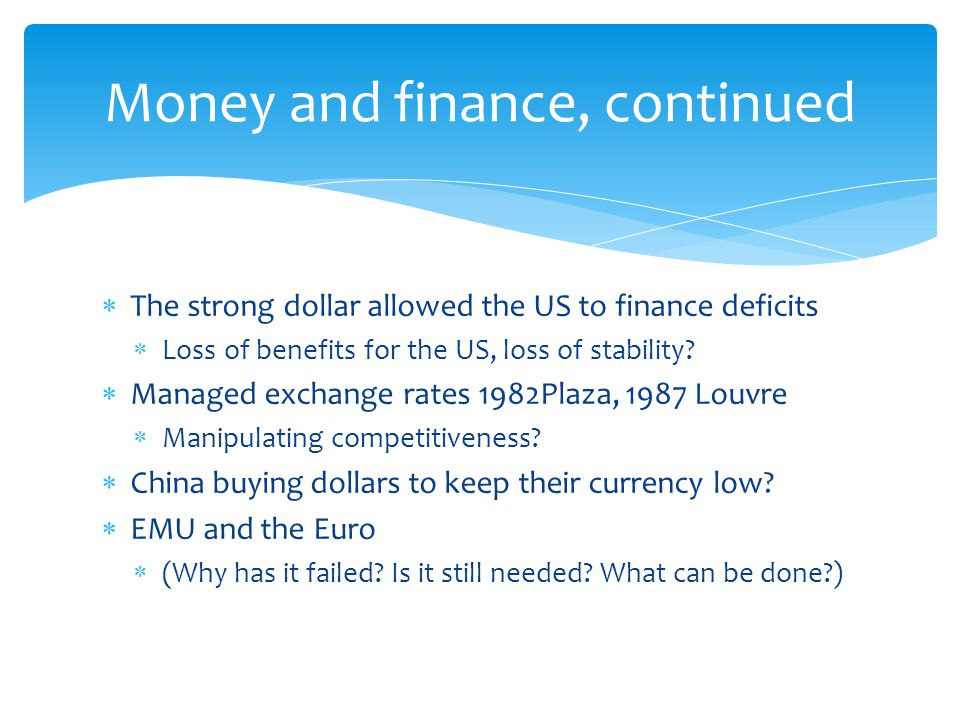 Money and finance, continued
