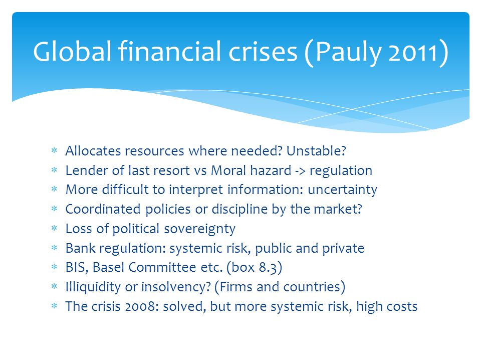 Global financial crises (Pauly 2011)
