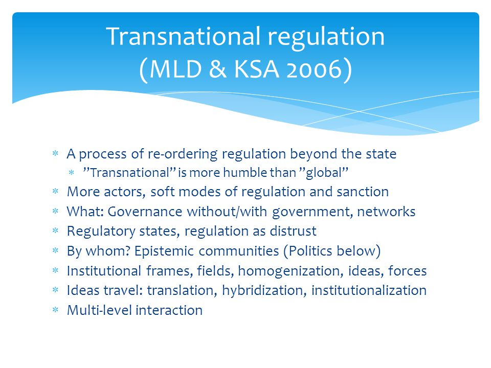 Transnational regulation (MLD & KSA 2006)