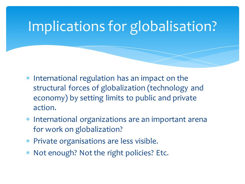 Implications for globalisation