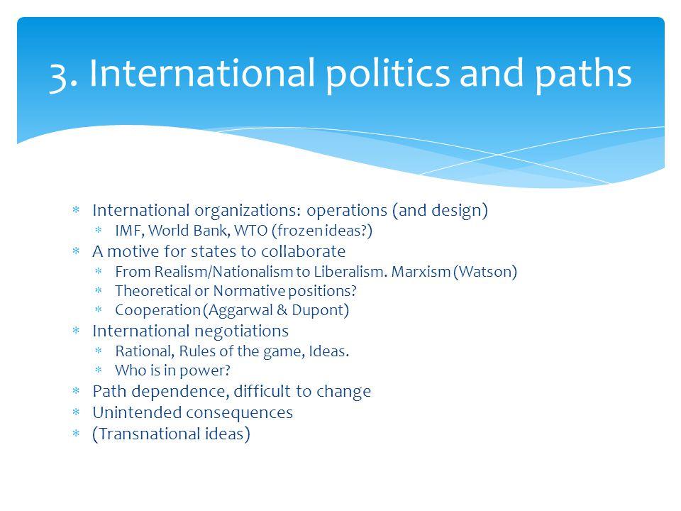 3. International politics and paths