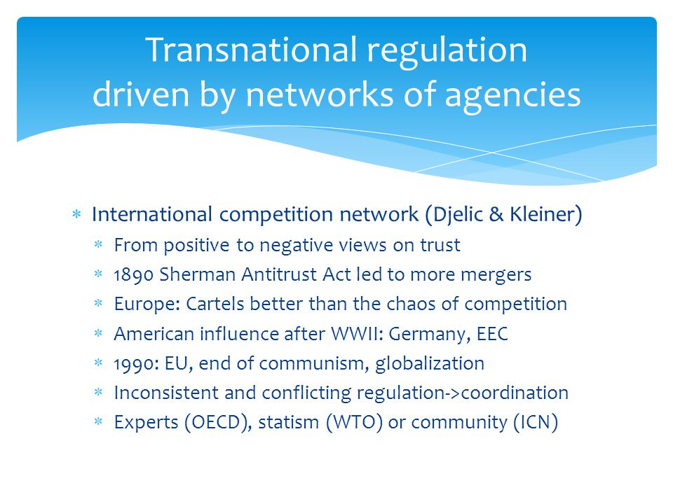 Transnational regulation driven by networks of agencies
