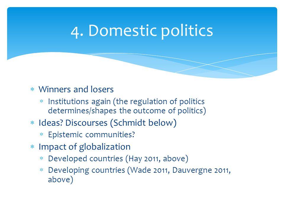 4. Domestic politics Winners and losers
