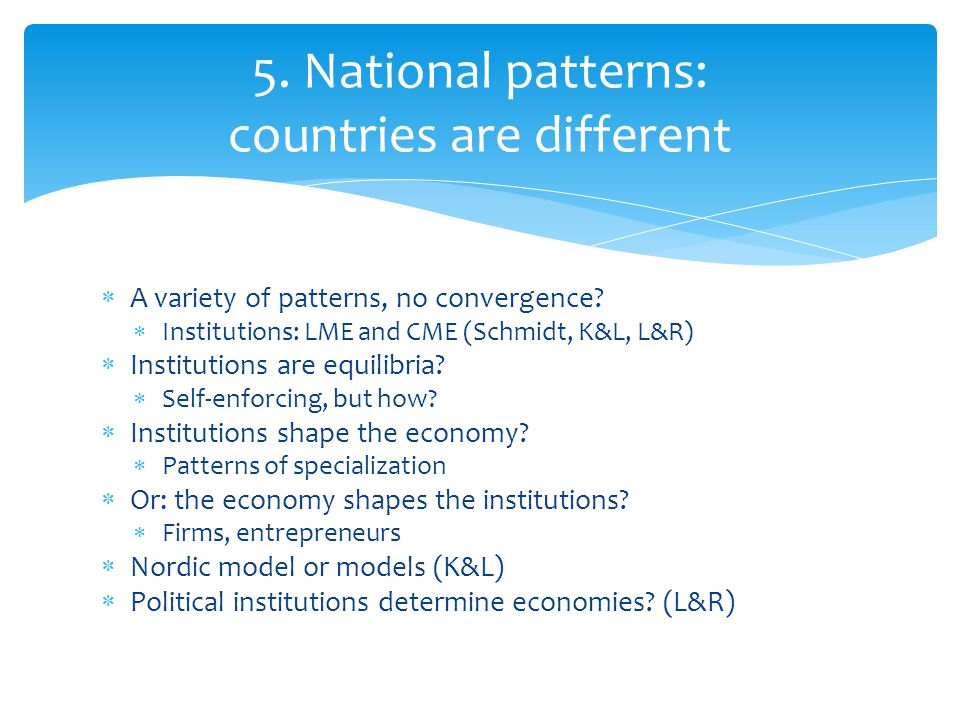 5. National patterns: countries are different